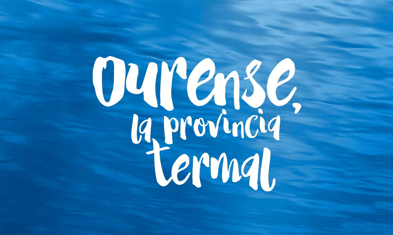 ourense, la provincia termal